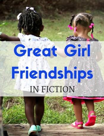 girl friendships in fiction