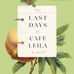 #FridayReads: THE LAST DAYS OF CAFÉ LEILA