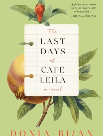 LAST DAYS OF CAFÉ LEILA