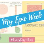 My Epic Week!