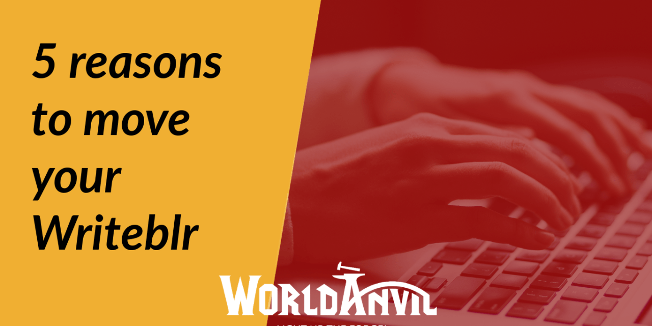5 reasons to go from Tumblr to World Anvil