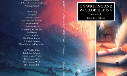 On Writing and Worldbuilding – Hickson's book for SciFi & Fantasy Storytellers!