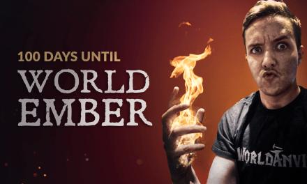 100 Days Until WorldEmber