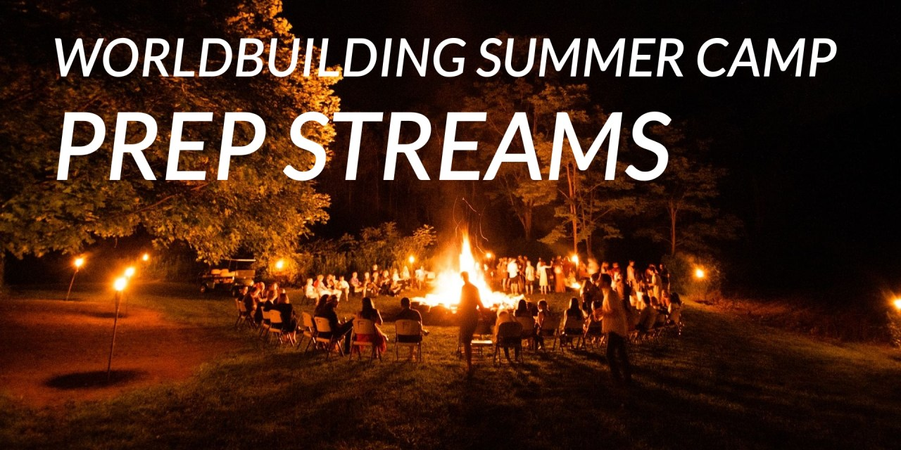 Summer Camp prep streams: get ready for July!