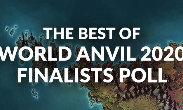 The Best of World Anvil Finalists poll is OPEN!