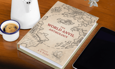 World Anvil Anthology pre-order is ready!