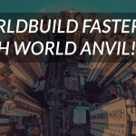 5 ways to faster worldbuilding!