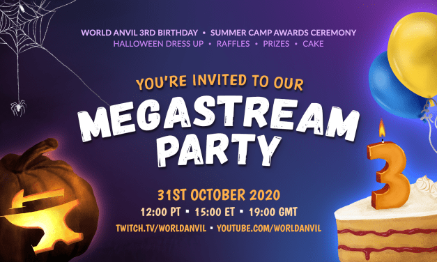 You're invited to the World Anvil MEGASTREAM PARTY!