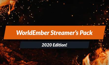 WorldEmber Streamers Pack – 2020 edition!