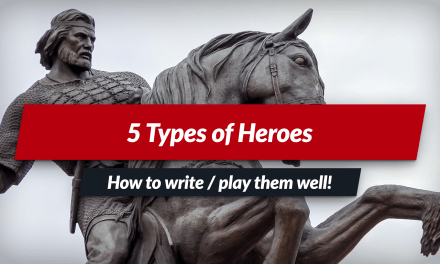 5 types of hero, with tips to write or play them!