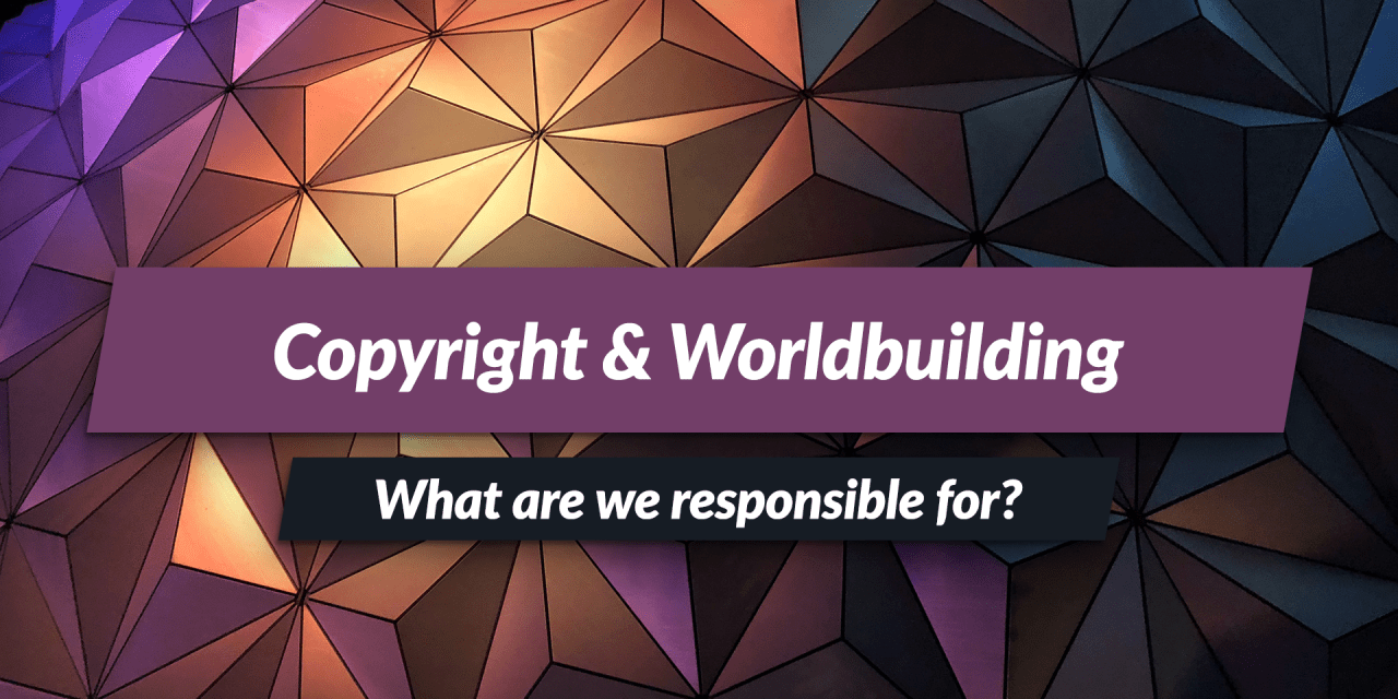 Copyright – what are we responsible for?