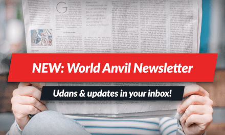 World Anvil Newsletter: news, giveaways, and more!