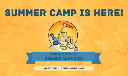 World Anvil Summer Camp 2021 Edition!