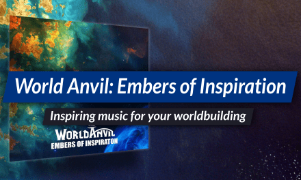 Embers of Inspiration —the World Anvil soundtrack!