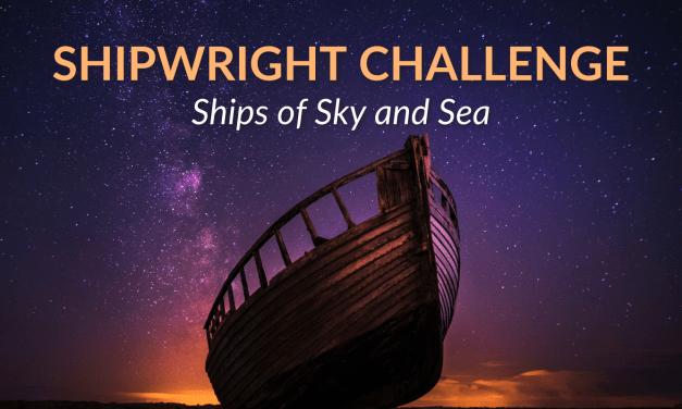 The Shipwright Challenge -Community Challenge