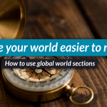 Global sections: improve your world's navigation!