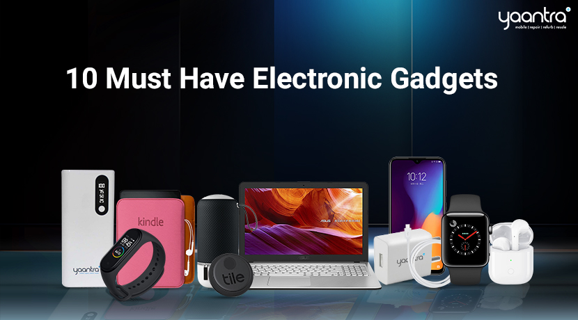 10 Must Have Electronic Gadgets To Start 2021 With