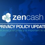 Updates to ZenCash Privacy Policy