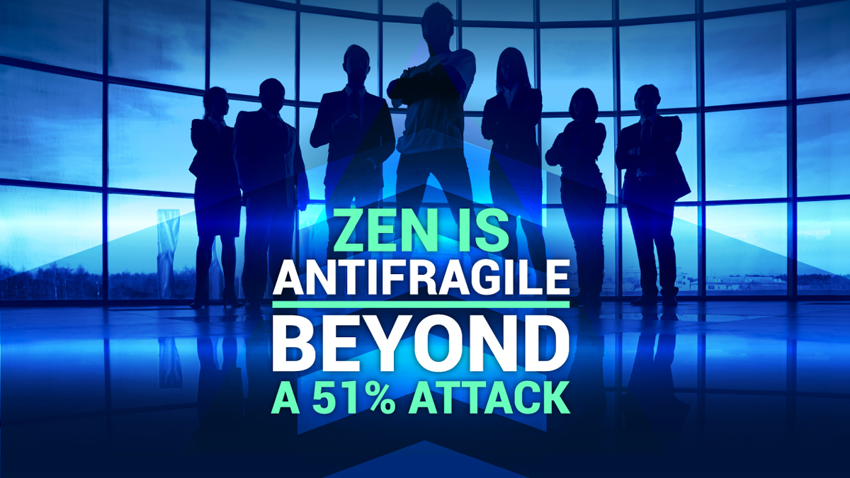 Zen is Antifragile: Beyond a 51% Attack