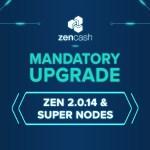 Mandatory Upgrade: Zen 2.0.14 & Super Nodes