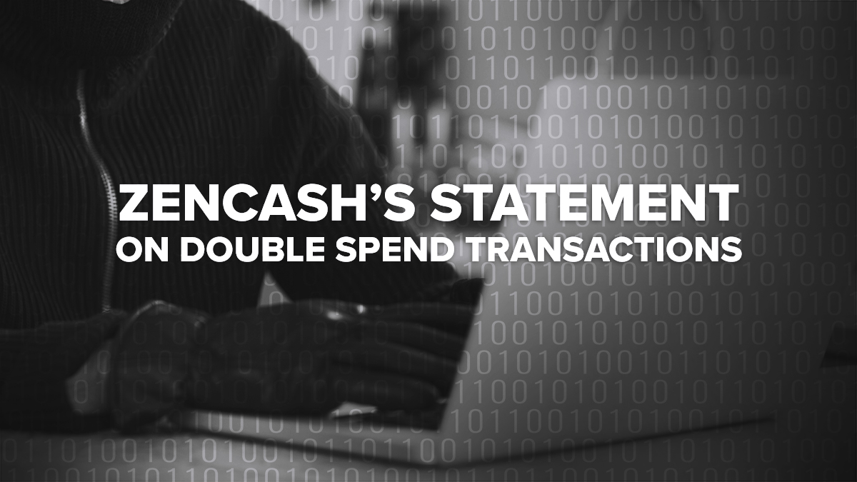 ZenCash Statement on Double Spend Attack