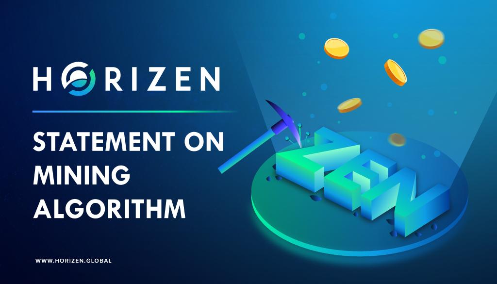 Horizen (ZEN) Statement on Mining Algorithm