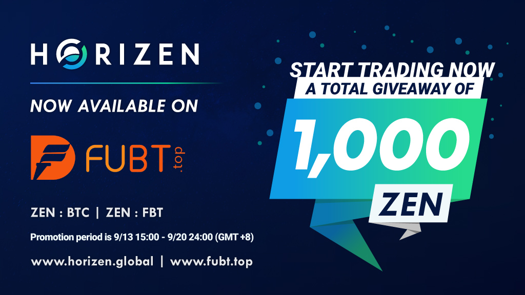 ZEN is Now Available on FUBT.TOP - Trading Now and Join the 1,000 ZEN Giveaway!