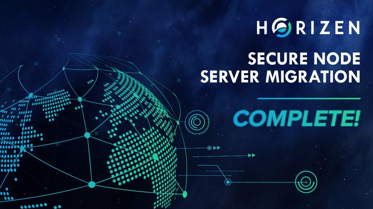 [Maintenance] Horizen Secure Node Server Migration is Complete