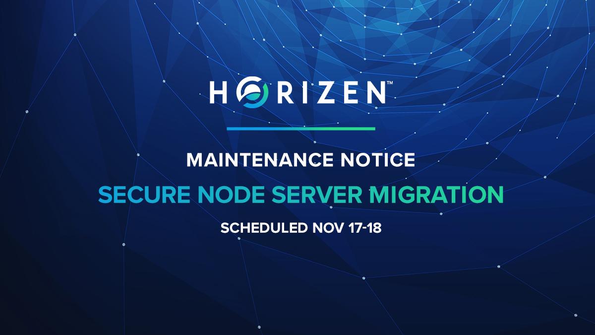 [Maintenance] Horizen Secure Node Server Migration