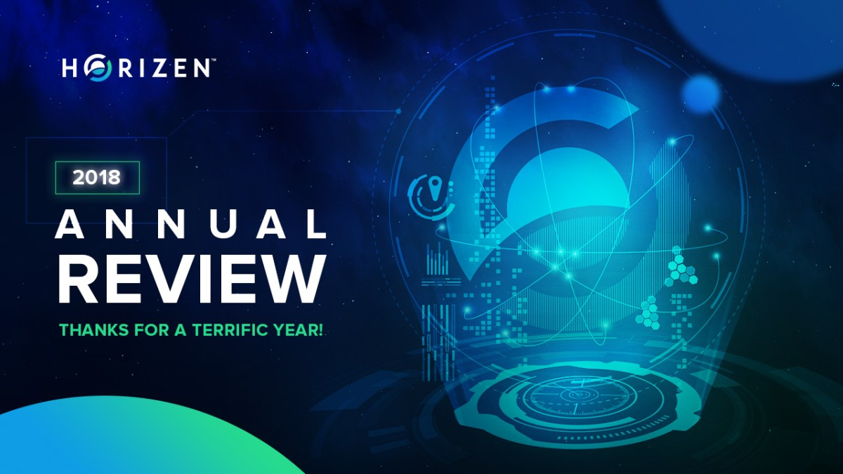 Thank You for A Terrific Year! Horizen 2018 Year End Review
