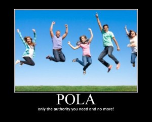 POLA, only the authority you need and no more!