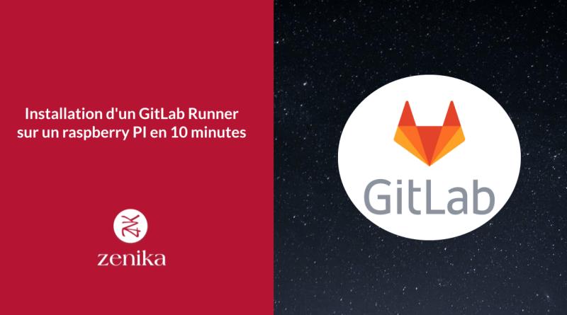 Installation d'un GitLab Runner sur un raspberry PI en 10 minutes