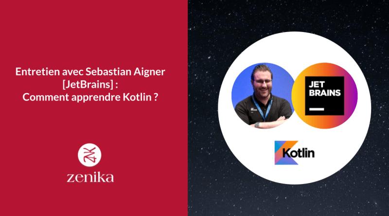 Entretien avec Sebastian Aigner [JetBrains] : Comment apprendre Kotlin? | IDE et navigateur, livres et tutoriels, débutants et dev Java
