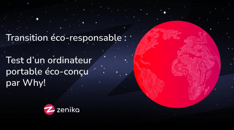Blog Zenika - test de l'ordinateur éco-responsable Why!