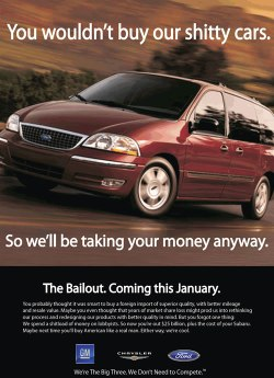 Ad that says: You wouldn't buy our shitty cars. So we'll be taking your money anyway.
