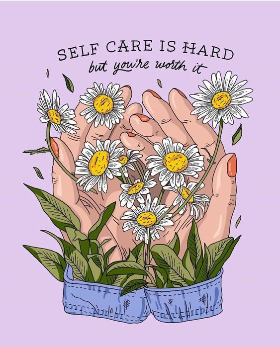 a purple creative with hands holding flowers reads: self care is hard but you're worth it