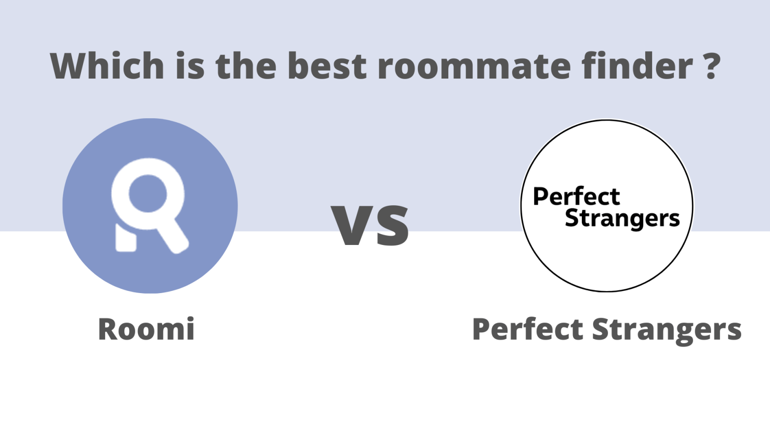 roomi-vs-perfect-stranger-roommate-finder