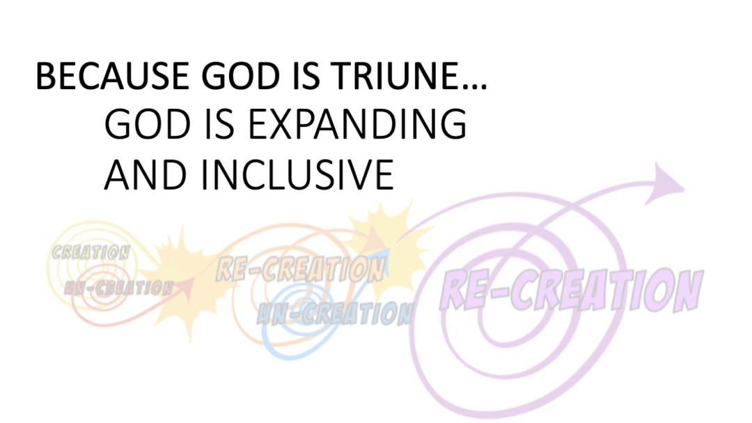 god is exanding and inclusive