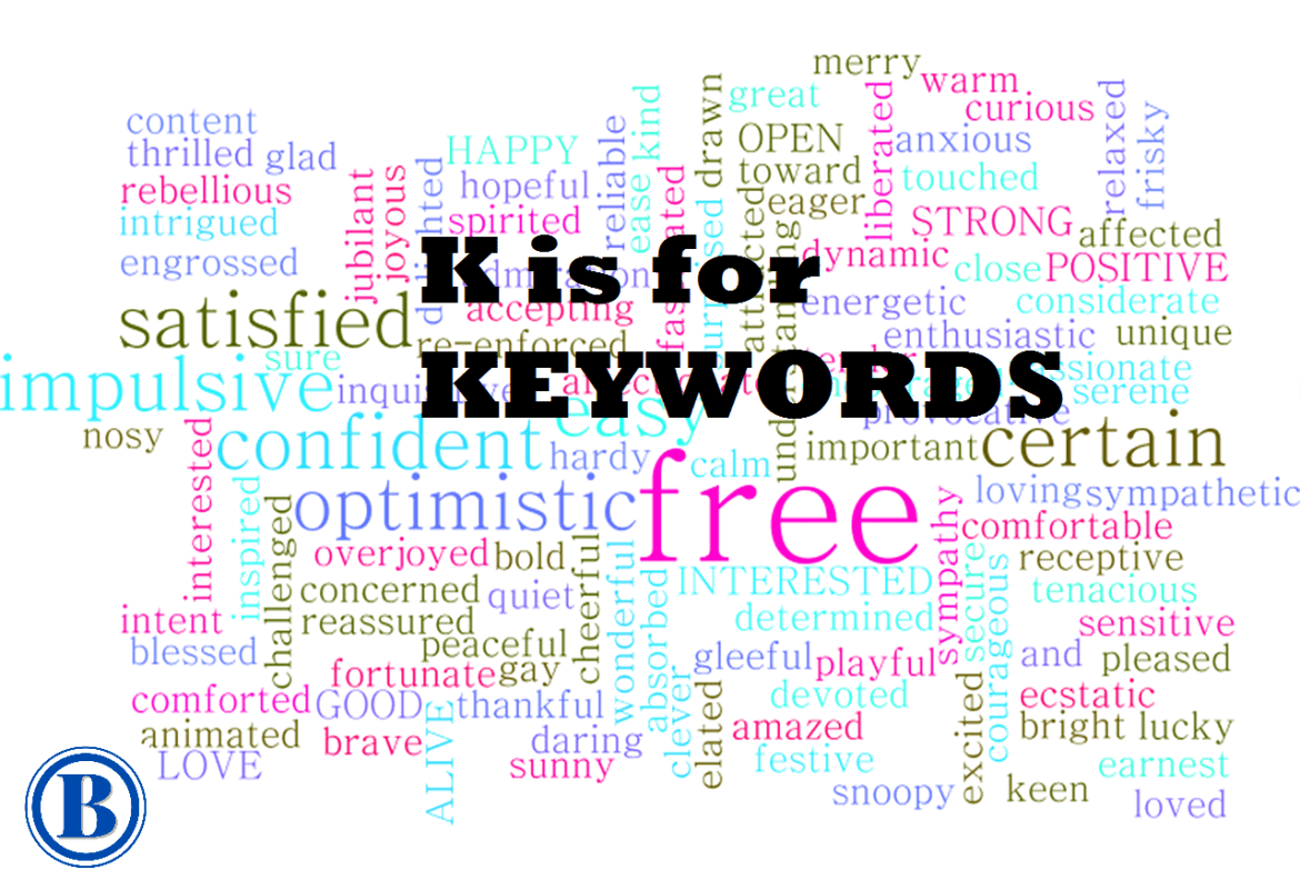 The Blogable A to Z ~ K is for Keywords
