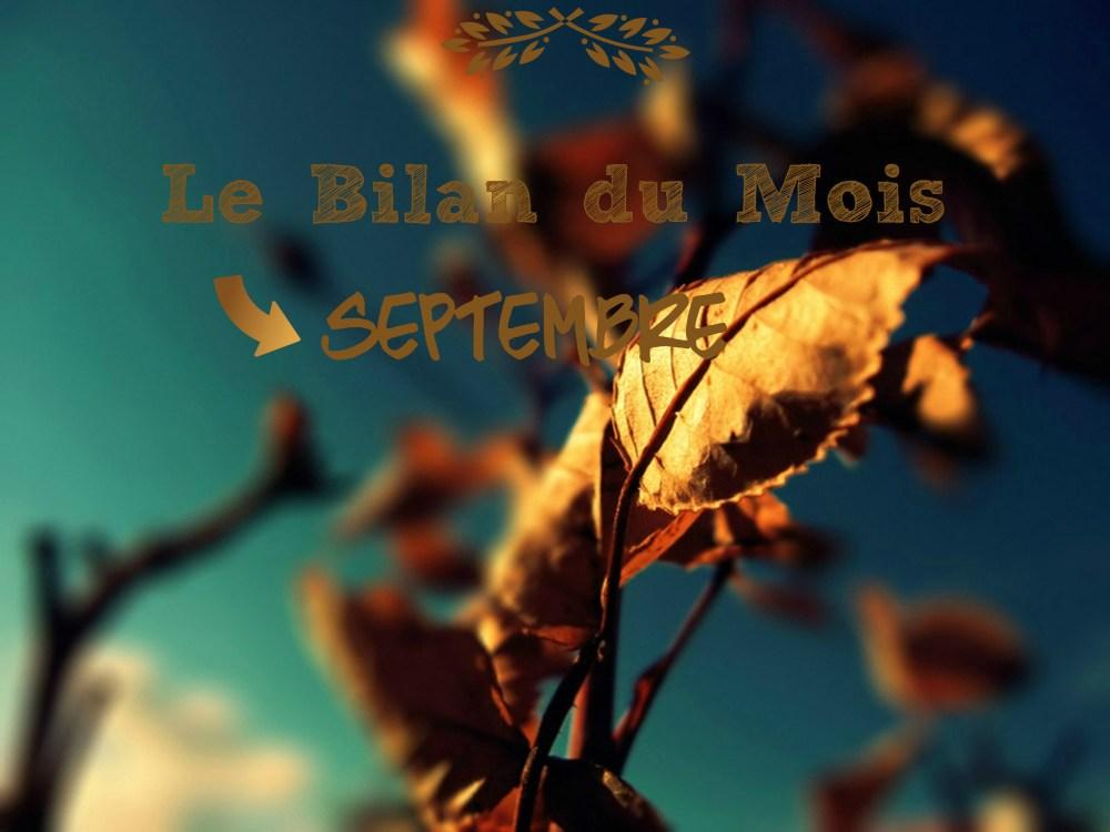 [Le Bilan du Mois] – Septembre 2015 (1/4)