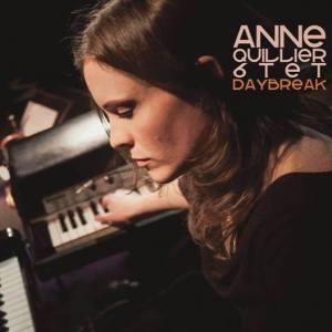 ANNE QUILLIER 6TET DAYBREAK