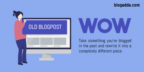 WOW: Recycle A Blogpost