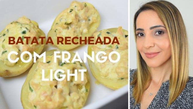 Receita saudável de batata recheada com frango light