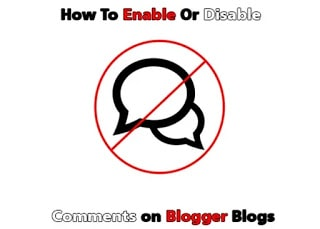 How-To-Enable-Or-Disable-Comments-on-Blogger-Blogs
