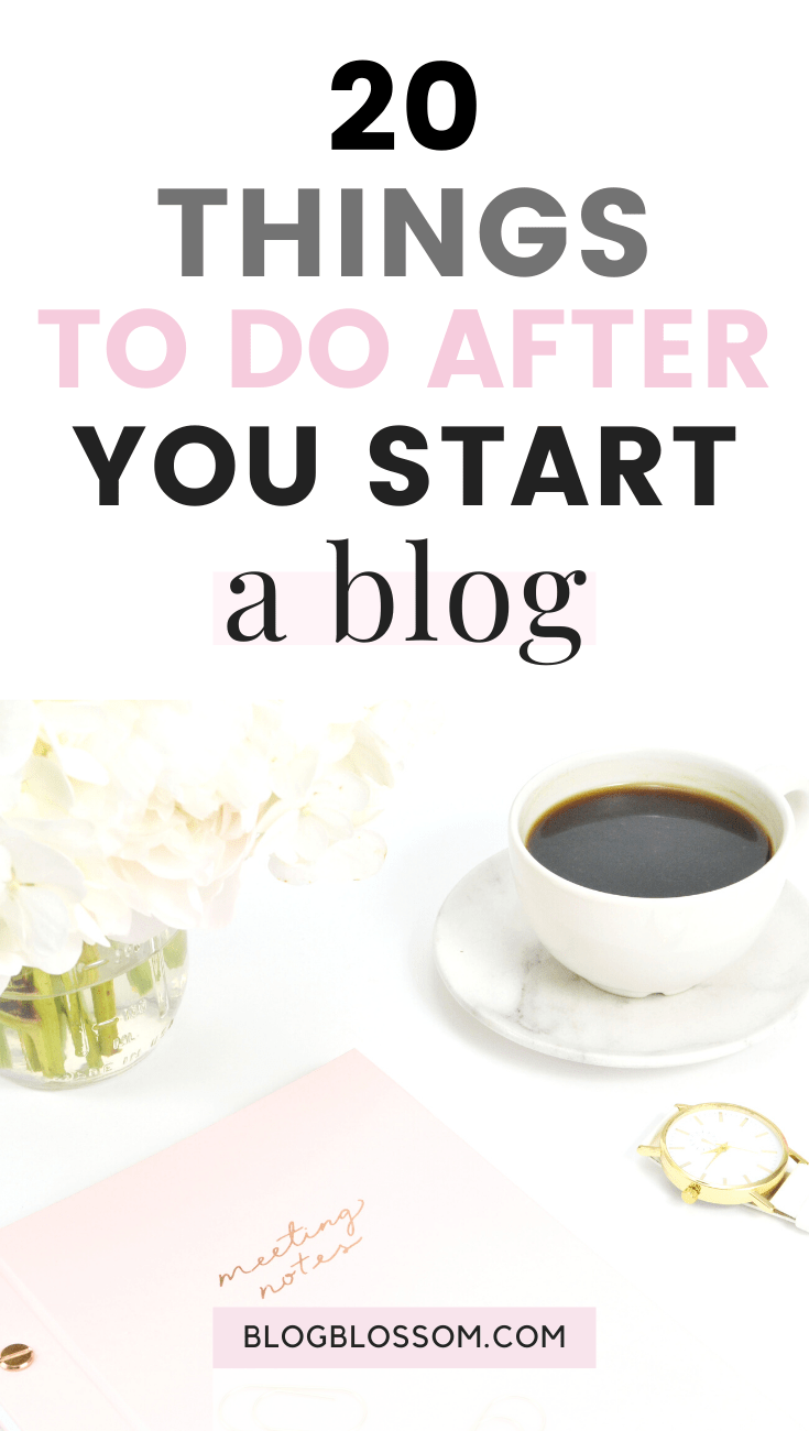 Feeling lost & unsure of what to do after starting a blog? Here is a checklist of 20 things you need to do right after you start a blog so you can start making passive income. | make money online | work from home | social media marketing | blogging resources | blogging tools | blog design | seo | wordpress themes | blog traffic | wordpress plugins | affiliate marketing | blogging tips | blog tips | side hustles