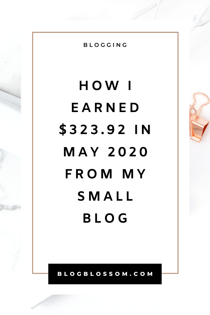 In my May 2020 income report, I'll show you how I earned $323.92 from my small blog. | blogging traffic | skyrocket your traffic | blog income report | blog traffic report | affiliate marketing | earn money online | make money online | money making tips | make money blogging | tailwind | pinterest tips | social media marketing | ad revenue | blogging tools | blogging tips | blog tips | start a blog | work from home | side hustles