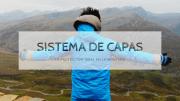 El Sistema de Capas - La Protección Ideal en la Montaña