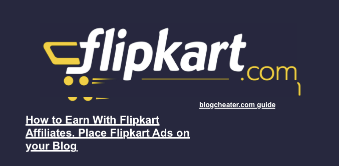 Flipkart Affiliates Signup guide | Use Flipkart Affiliates To Earn Money