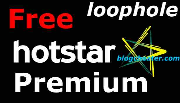 Forever free Hotstar Premium Free with a loophole in Hotstar