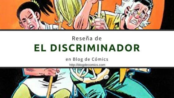 El discriminador